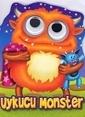 Çiçek Yayıncılık Patlak Gözler Dizisi-Uykucu Monster Renkli